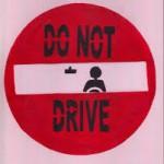 do not drive